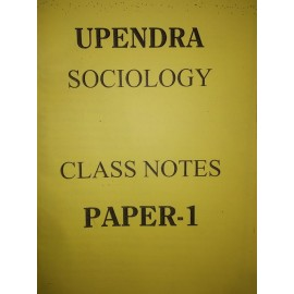 Upendra -Sociology Printed class notes for upsc and pcs - English - by upendra