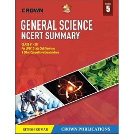 Crown Publication {GENERAL SCIENCE NCERT SUMMARY( Class 6 to12)  (ENGLISH) Paperback] by Ritesh Kumar