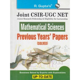 R GUPTA PUBLISHING HOUSE - POPULAR MASTER GUIDE ( JOINT / CSIR / UGC / NET  / NTA  MATHEMATICAL SCIENCS PREVIOUS YEARS PAPER 2011 -  2019   SOLVED ENGLISH  ) BY RPH EDITORIAL BOARD