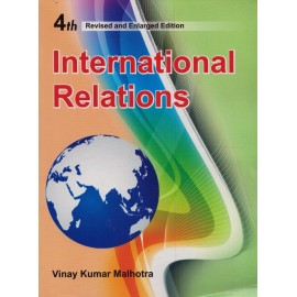 Anmol Publications PVT LTD [International Relations, 4th Edition Revised and Enlarged, Paperback] by Vinay Kumar Malhotra