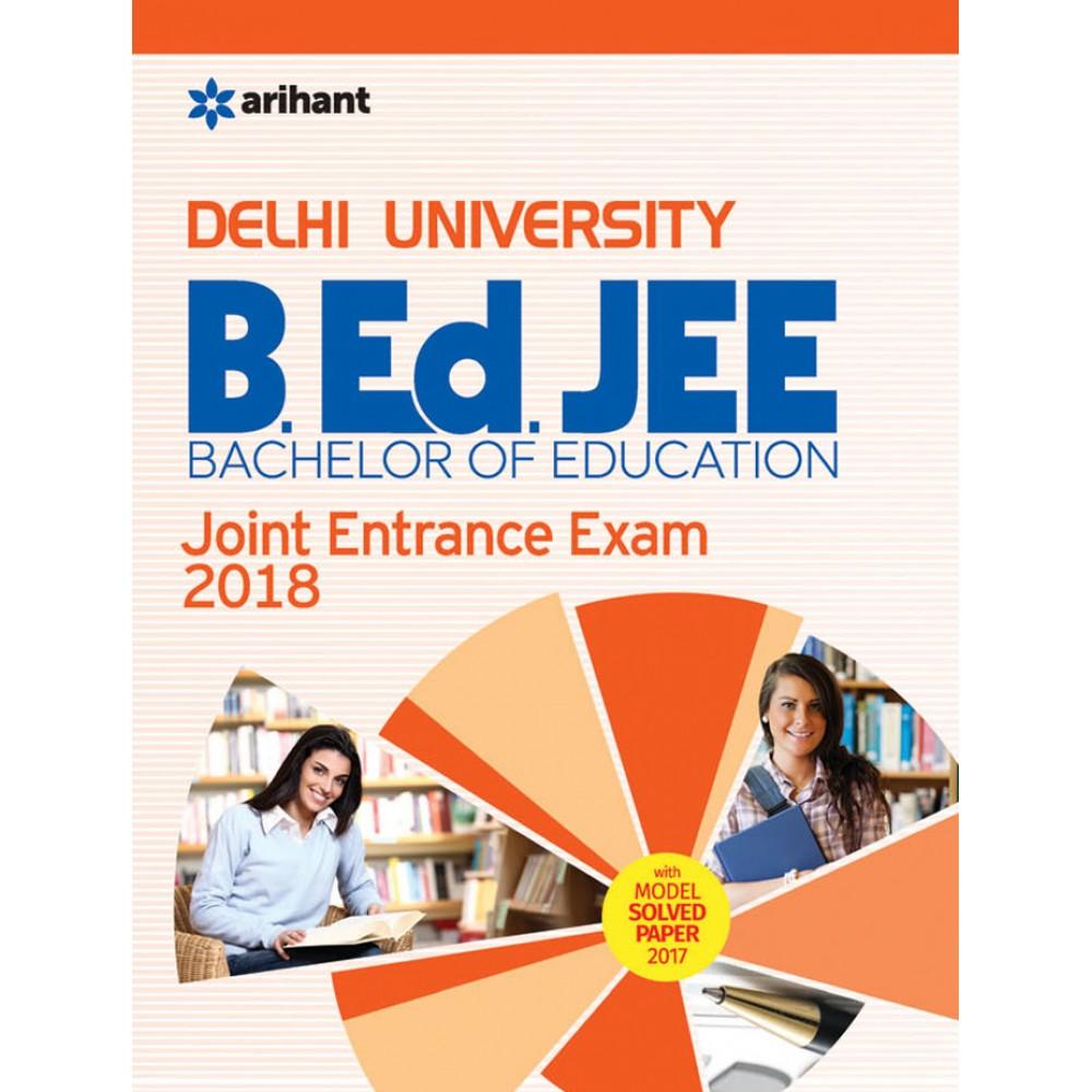 Arihant Publication PVT LTD [Delhi University B.Ed. JEE Joint Entrance Exam 2018 (English, Paperback) by Arihant Expert