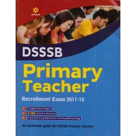 Arihant Publication PVT LTD [DSSSB Primary Teacher 2017 with 2100+ Practice Questions (English), Paperback]