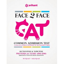 Arihant Publication PVT LTD [Face To Face CAT Common Admission Test Previous 24 years (1993-2016)  (English, Paperback, Arihant Experts)]