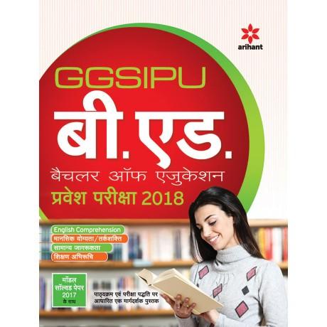 Arihant Publication PVT LTD [GGSIPU B.Ed. Pravesh Pariksha 2018 (Hindi, Paperback) by Arihant Expert