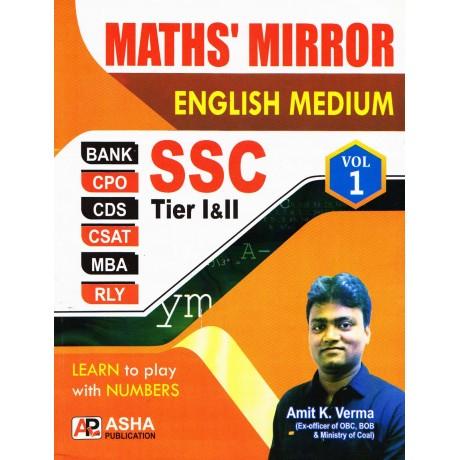 Asha Publication [MATHS' MIRROR SSC Tier - I & II and Vol. 1 (English Medium), Paperback] by Amit Kr. Verma