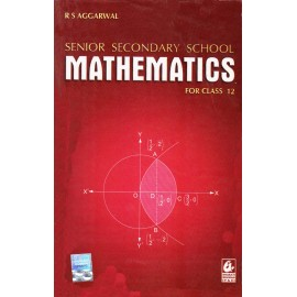 Bharati Bhawan Publication [Senior Secondary School Mathematics for Class 12 (English), Paperback] by R. S. Aggarwal