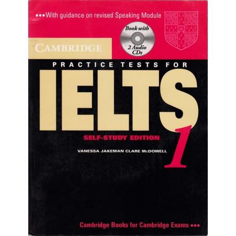 Cambridge University Press [Practice Tests IELTS Self-Study Edition] by Vanessa Jakeman & Clare McDowell