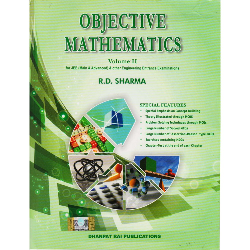 Dhanpat Rai Publication [Objective Mathematics Volume - II for JEE (Mains & Advanced & Other Engineering Entrance Examination (English) Paperback] by R. D. Sharma