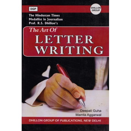 Dhillon Publication, New Delhi [The Art of Letter Writing (English), Paperback] by Deepali Guha and Mamta Aggarwal