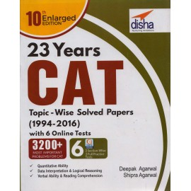 Disha Publication [23 Years CAT Topic-wise Solved Papers (1994-2016) with 6 section wise Online Tests 10th (English), Paperback] by Deepak Agarwal & Shipra Agarwal