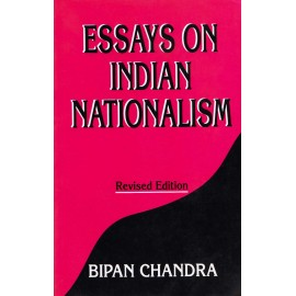 Har-Anand Publications PVT LTD [Essays on Indian Nationalism Revised Edition (English), Paperback] by Bipan Chandra