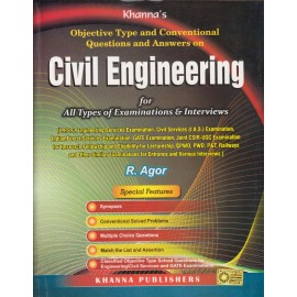 Khanna's Publishers [Civil Engineering for All types of Examinations & Interviews (Objective Types and Conventional Questions and Answer), 32nd Edition (English), Paperback] by R. Agor