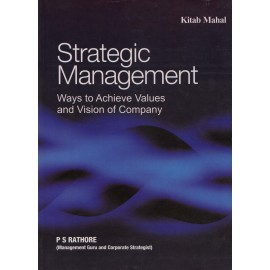 Kitab Mahal Publication [Strategic Management Ways to Achieve Values and Vision of Company (English), Paperback] by P. S. Rathore