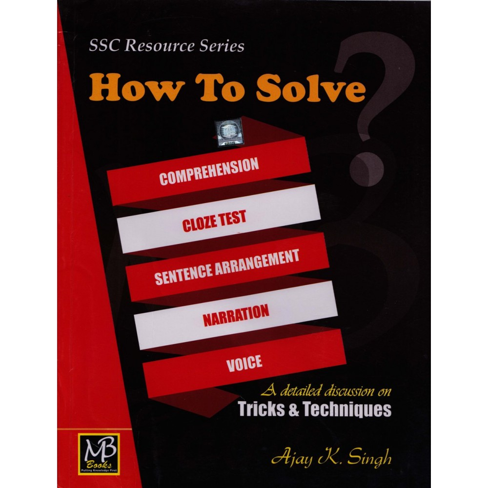 MB Book Publication [SSC How to Solve English (Tricks and Techniques)] Author - Ajay K. Singh