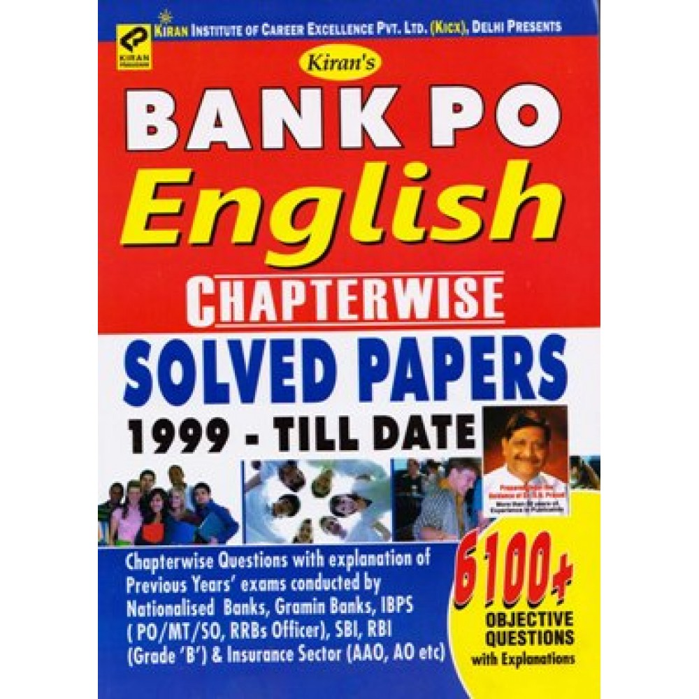 Kiran Publication PVT LTD [BANK PO ENGLISH SOLVED PAPER 1999 till date 6100+ Objective Questions]